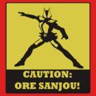 Caution: Ore Sanjou! by SiriusLee