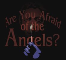 Are You Afraid of the Angels? by moysche