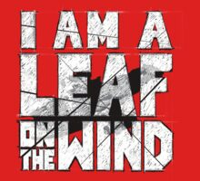 I am a leaf on the wind Kids Clothes