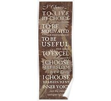 I Choose to Live by Choice... Poster