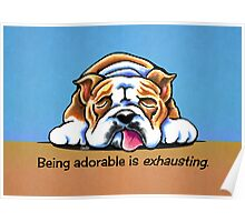 Being Adorable Bulldog Blue Poster