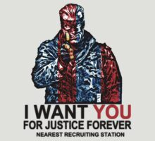 I want YOU for Justice Forever by KillerBrick Tees