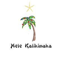 """From the Land Where the Palm Trees Sway""- Mele Kalikimaka- Merry Christmas by CarynsCorner"