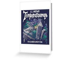 Temporalbumps Greeting Card