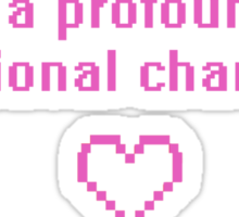 I have a profound love for fictional characters Sticker