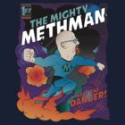 The Mighty Methman! by fredesigns