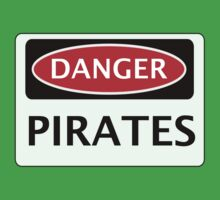 DANGER PIRATES FAKE FUNNY SAFETY SIGN SIGNAGE Kids Clothes