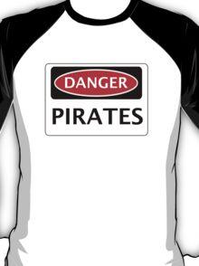 DANGER PIRATES FAKE FUNNY SAFETY SIGN SIGNAGE T-Shirt