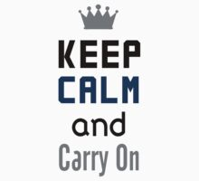 Redbubble Keep Calm And Carry On Tee by raineOn