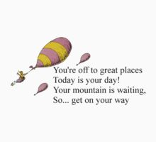 Dr. Seuss, Oh, The Places You'll Go by schembri211