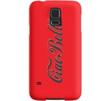Ciao Bella - Hello Beautiful Samsung Galaxy Case/Skin