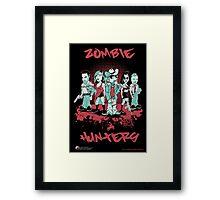 Zombie Hunters Framed Print