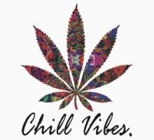 Marijuana Chill Vibes Design by ElectricNeff
