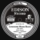 Lonesome Mama Blues Edison record label  by BrBa