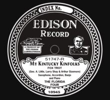 My Kintucky Kinfolks Edison Record Label  by BrBa