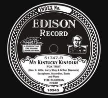 My Kintucky Kinfolks Edison Record Label  by BrBa