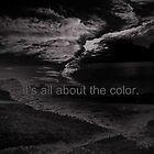It's All About The Color by DeeAshley