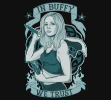 In Buffy We Trust by Look Human