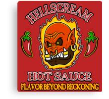 Hellscream Hot Sauce Canvas Print