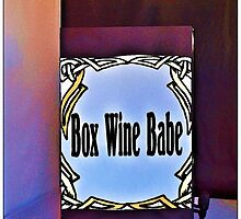 Box Wine Babe by tvlgoddess