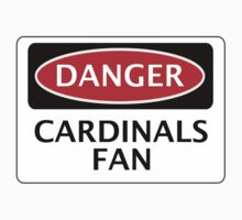 DANGER WOKING, CARDINALS FAN, FOOTBALL FUNNY FAKE SAFETY SIGN by DangerSigns