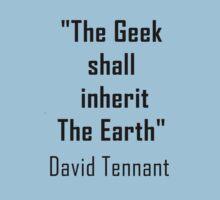 THE GEEK SHALL INHERIT THE EARTH D TENNANT by Alrescha