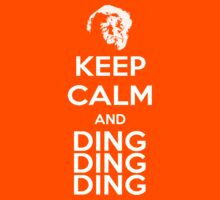 Keep Calm and DING DING DING (Breaking Bad) by RWHTL