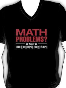 Math Problem? help is here T-Shirt