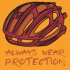 Always Wear Protection (lite) by PaulHamon