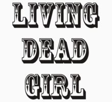 Living Dead Girl by Mechan1cal5hdws