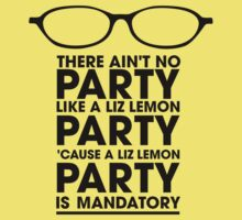 There Ain't No Party Like A Liz Lemon Party.. by innercoma
