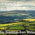 Penblwydd Hapus - Happy Birthday from Wales - Rolling Hills by digihill
