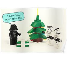 I have felt your presents Poster