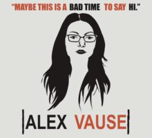 May Be This Is A Bad Time To Say Hi Alex Vause by cerenimo