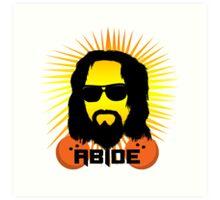 Abide Dude T Shirt Art Print