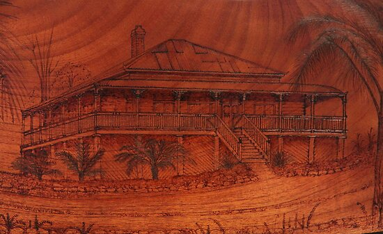 PYROGRAPHY: The Queenslander by aussiebushstick