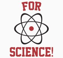 For Science! by BrightDesign