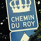 Chemin du Roy by Caroline Fournier