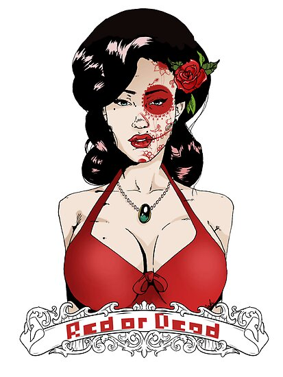 Red or Dead print by Samantha Royle