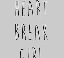 Heartbreak Girl - 5sos by JuliaHoran