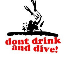 Don't Drink and... dive! by Vlavo