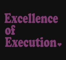 excellence of execution by toxtethavenger