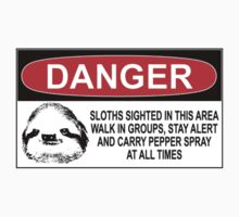 DANGER: SLOTHS SIGHTED IN THIS AREA by Bundjum