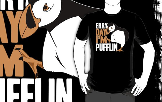 Erry Day I'm Pufflin by hopper1982