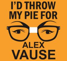 I HAD THROW MY PIE FOR ALEX VAUSE by cerenimo