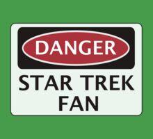 DANGER STAR TREK FAN, FUNNY FAKE SAFETY SIGN by DangerSigns