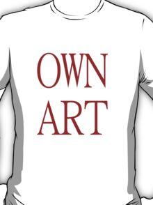Own Art T-Shirt