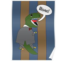 Male T-Rex Dinosaur in Suit Poster