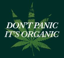 Don't Panic, It's Organic by Look Human