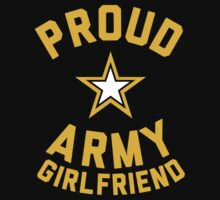 Proud Army Girlfriend by Look Human
